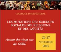 Les mutations des sciences sociales des religions et des laïcités. Autour des vingt ans du GSRL
