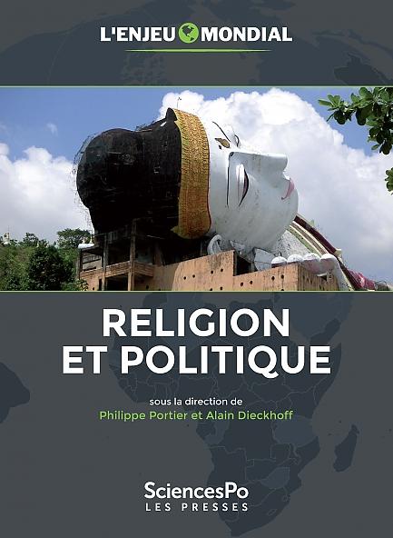 L'enjeu mondial. Religion et politique – 14/9/2017