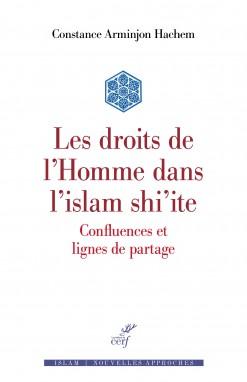 Les Droits de l'homme dans l'Islam shi'ite