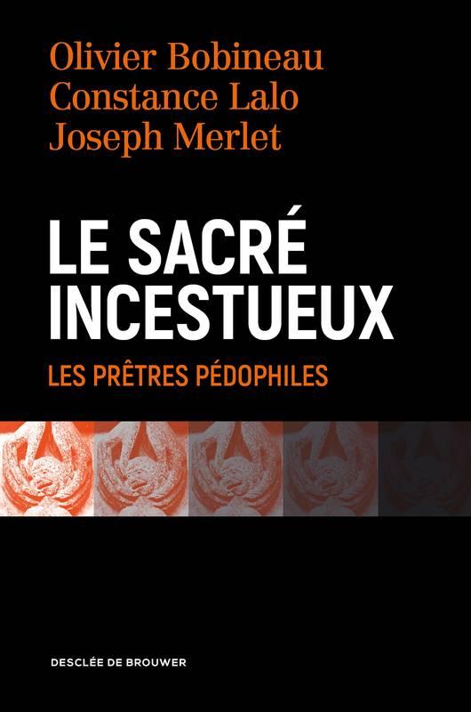 """Couverture du livre """"Le sacre incestueux"""""""