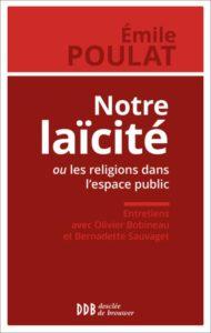 """Couverture du livre """"Notre laïcité ou les religions dans l'espace public"""""""