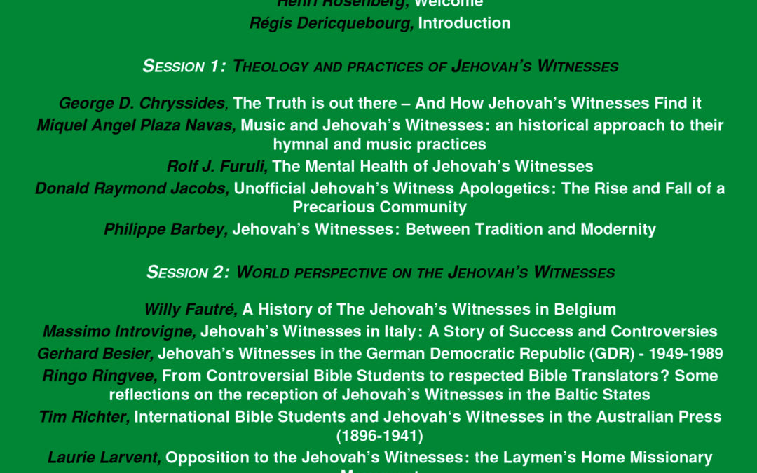"21-22 avril 2016 – Acta Comparanda : ""The Jehovah's Witnesses in scholarly perspective: What is new in the scientific study of the movement?"""
