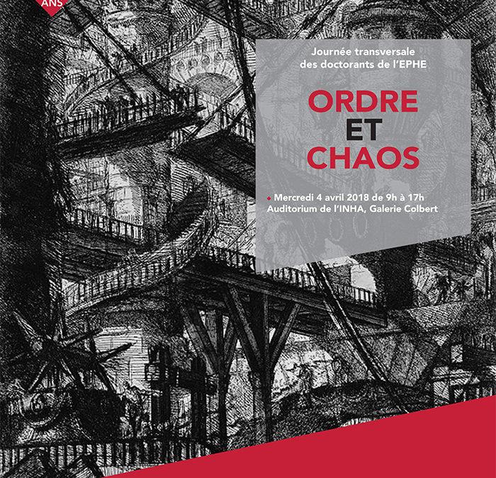 """4 Avril 2018 – Journée transversale des doctorants de l'EPHE : """"Ordre et Chaos"""""""