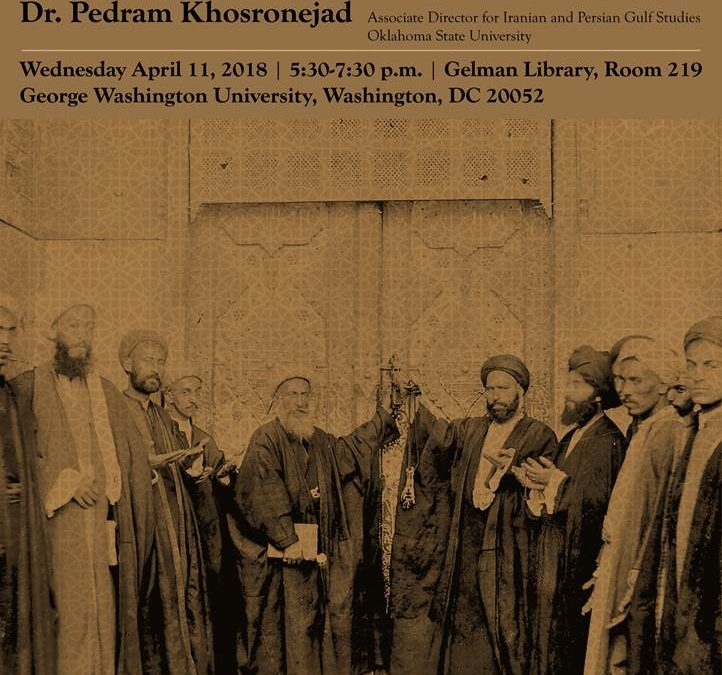 11 avril 2018 – Conférence de Pedram Khosronejad : Technique du faire croire, Shiite photographie, the Ulema and virtual devotional Practices during the Nasseri Period