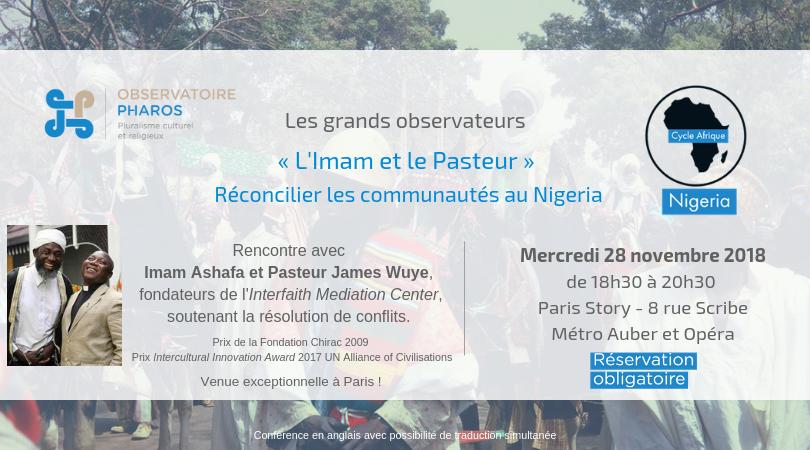 """Mercredi 28 novembre 2018 – Rencontre : """"Réconcilier les communautés au Nigeria"""""""