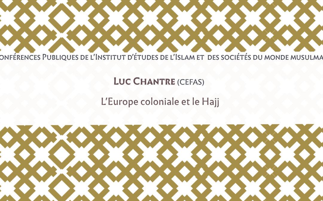 """Mardi 8 janvier 2019 – Conférence : """"Pèlerinages d'empire : l'Europe coloniale et le hajj"""""""
