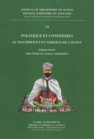 """Mardi 19 février 2019 – Présentation : """"Politique et confréries au Maghreb et en Afrique de l'Ouest"""""""