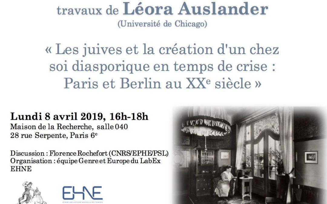 """Lundi 8 avril 2019 – Conférence : """"Les juives et la création d'un chez soi diasporique en temps de crise : Paris et Berlin au XXe siècle"""""""