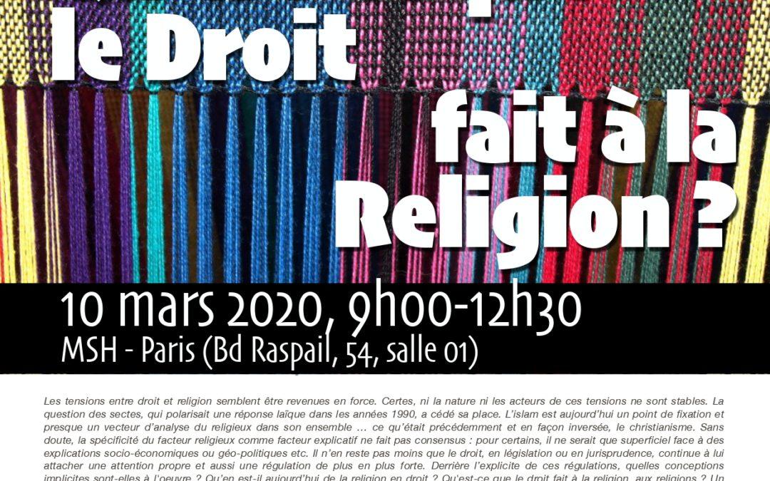 """Mardi 10 mars 2020 – Rencontre : """"Ce que le droit fait à la religion"""""""