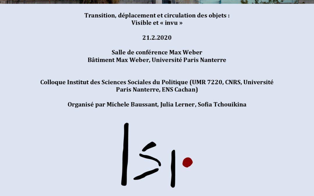 """21 février 2020 – Colloque : """"Transition, déplacement et circulation des objets : Visible et """"invu"""""""