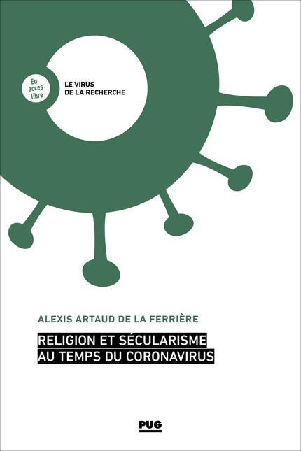 "Lundi 18 mai 2020 – Alexis Artaud de la Ferrière : ""Religion et sécularisme au temps du coronavirus"""