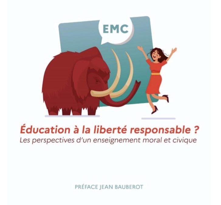 """Parution – Kéren Desmery : """"Pour une éducation à la liberté responsable : les perspectives d'un enseignement moral et civique"""""""