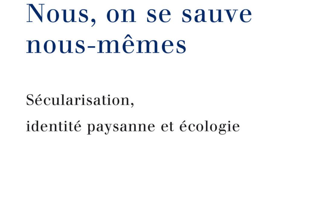 """17 juillet 2020 – Parution – Mathieu Gervais : """"Nous on se sauve nous-mêmes"""""""