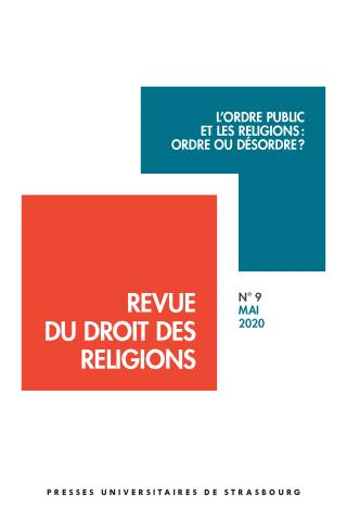 """15 juillet 2020 – Parution – Patrice Rolland : """"L'ordre public à l'épreuve de la liberté religieuse. Réflexions autour d'un débat"""""""