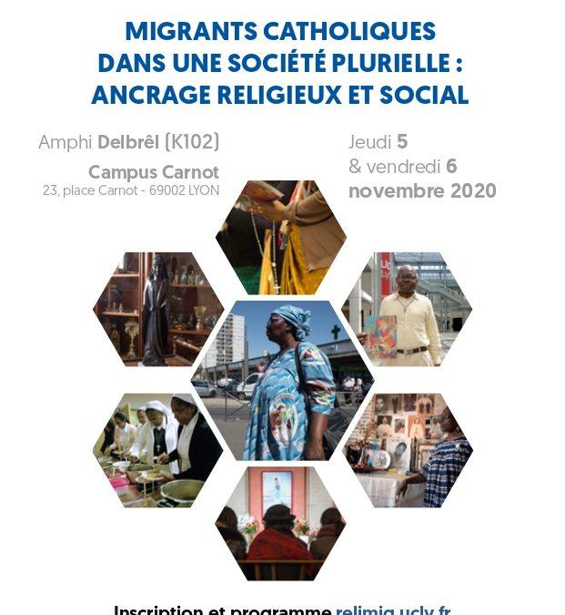 """Lundi 22 septembre 2020 – Colloque : """"Migrants catholiques dans une société plurielle : ancrage religieux et social"""""""
