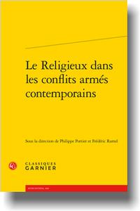 """Mardi 29 septembre 2020 – Parution : """"Le Religieux dans les conflits armés contemporains"""""""