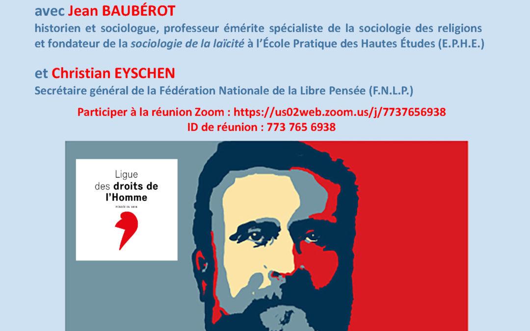 """Visioconférence – Samedi 12 décembre 2020 – Jean Baubérot : """"Elle est où la laïcité, elle est où?"""""""