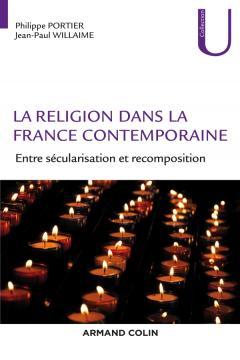 """Parution – Philippe Portier et Jean-Paul Willaime : """"La religion dans la France contemporaine"""""""