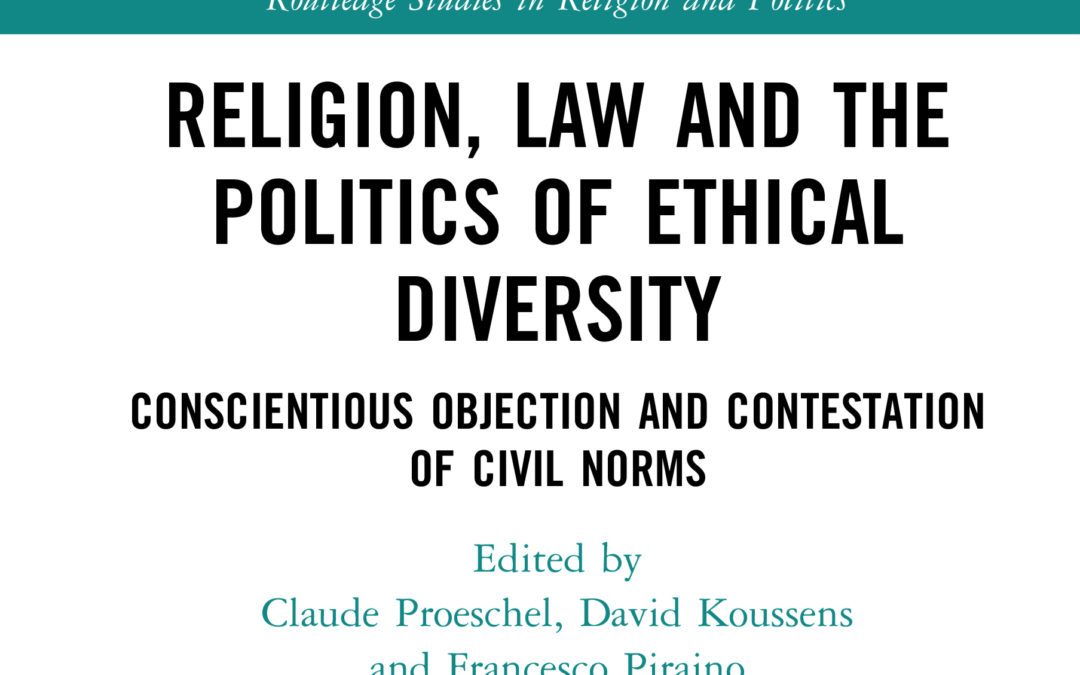 """Parution – Claude Proeschel : """"Religion, Law and the politics of Ethical Diversity"""""""