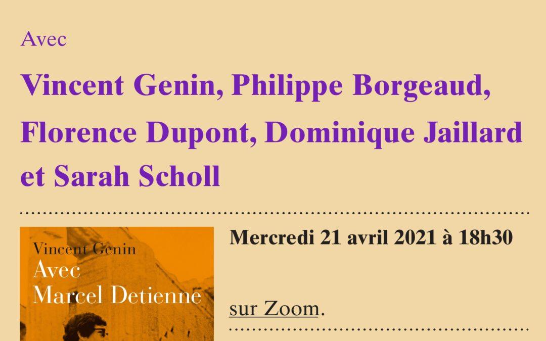 """Vidéoconférence – Table ronde autour du livre """"Avec Marcel Detienne"""""""