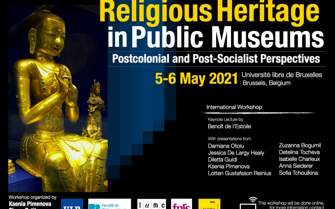 """Journée d'études – Ksenia Pimenova : """"Religious Heritage in Public Museums"""" – 5 et 6 mai 2021"""