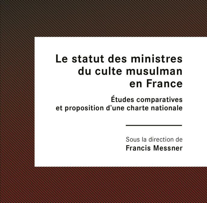 """Parution : """"Le statut des ministres du culte musulman en France"""""""